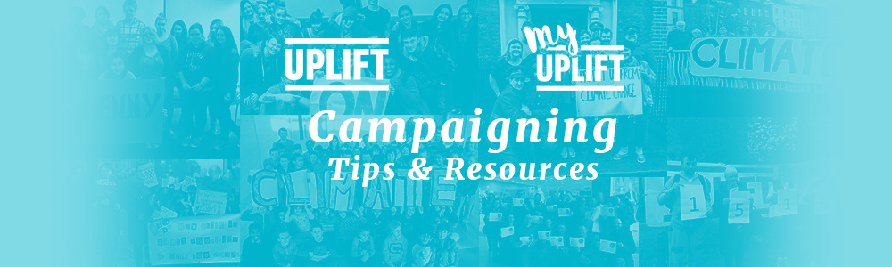 Uplift - Campaigning Tips & Resources