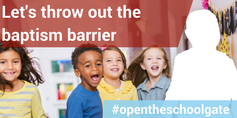 Four children in a classroom and one large white silhouette on the right hand side. Text reads: Let's throw out the baptism barrier #Opentheschoolgate